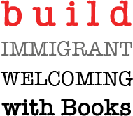 build immigrant welcoming with books