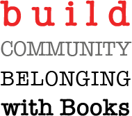 build community belonging with books